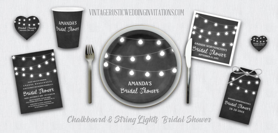 Chalkboard and string lights country bridal shower invitations with matching sets of napkins, cups, plates, favor tags and more.